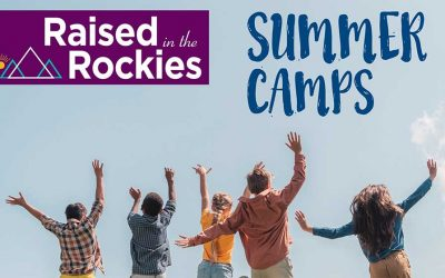 Raised in the Rockies – Summer Camps 2020